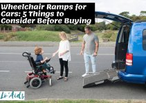 5 Useful Things to Consider When Buying Wheelchair Ramps for Vehicles