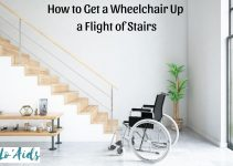 5 Easy Steps to Get a Wheelchair Up a Flight of Stairs