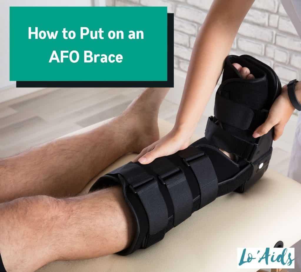 a nurse putting on an AFO brace
