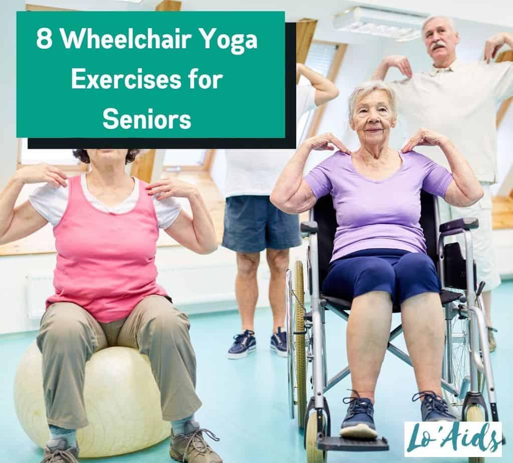 group of seniors performing wheelchair yoga exercises for seniors